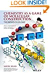 Chemistry as a Game of Molecular Cons...