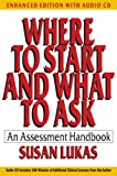 Where To Start and What To Ask: An Assessment Handbook Enhanced Edition With Audio Cd