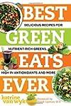 Best Green Eats Ever