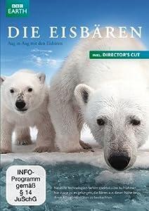 Die Eisbären - Aug in Aug mit den Eisbären (inkl. Director's Cut)