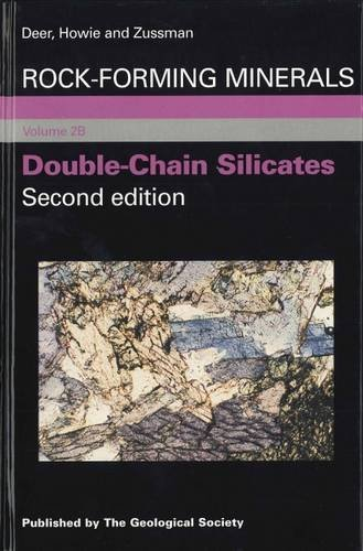 Double Chain Silicates (Rock-Forming Minerals) (v. 2B) by William Alexander Deer (1997-08-01)