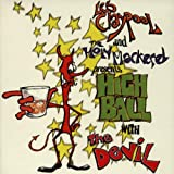 Highball With The Devil ~ Les Claypool and the...