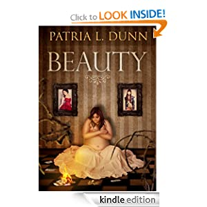 Free Kindle Book: Beauty, by Patria L. Dunn (Patria Dunn-Rowe)