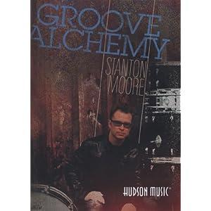 """グルーヴ・アルケミー/スタントン・ムーア(""""Groove Alchemy""""Stanton Moore)【日本語字幕版】 [DVD]"""
