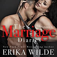 The Marriage Diaries, Volumes 1-4 Audiobook by Erika Wilde Narrated by Lia Langola