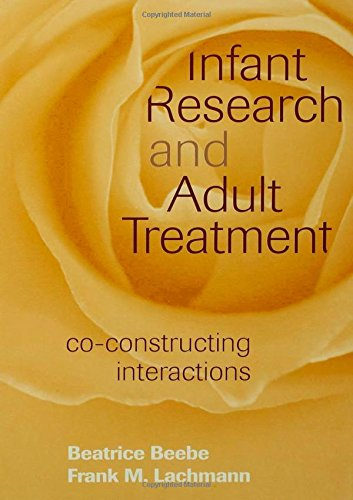 Infant Research And Adult Treatment: Co-Constructing Interactions front-719736