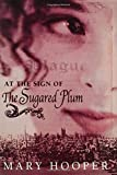 At the Sign of the Sugared Plum Mary Hooper