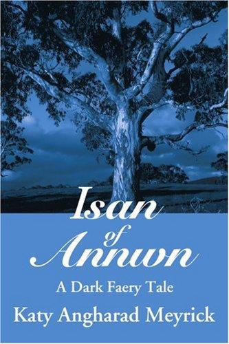 ISAN de Annwn: un oscuro cuento Faery