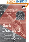 Black Diamond: The Story of the Negro...