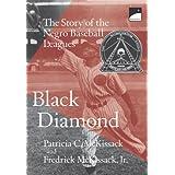 Black Diamond: The Story of the Negro Baseball Leagues (Polaris) ~ Patricia C. McKissack
