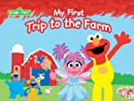 My First Trip to the Farm (Sesame Str...