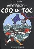 Les aventures de Saint-Tin et son ami Lou, Tome 16 : Coq en toc