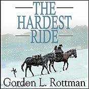 The Hardest Ride | [Gordon Rottman]