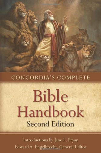 Concordia's Complete Bible Handbook