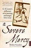 Severe Mercy: C.S (1444701401) by Vanauken, Sheldon