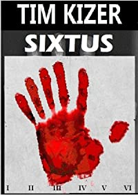 Sixtus by Tim Kizer ebook deal