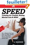 Speed Training for Combat, Boxing, Ma...