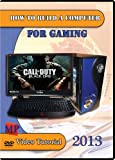 How to Build a Computer for Gaming 2013 DVD