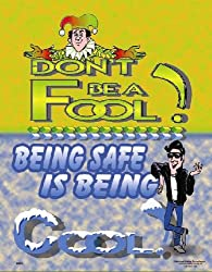 National Safety Compliance Be Cool Laminated Safety Poster, 18 X 24 Inches