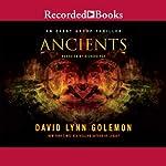 Ancients (       UNABRIDGED) by David L. Golemon Narrated by Richard Poe