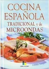 Cocina espanola tradicional y de microondas spanish for Cocina tradicional espanola