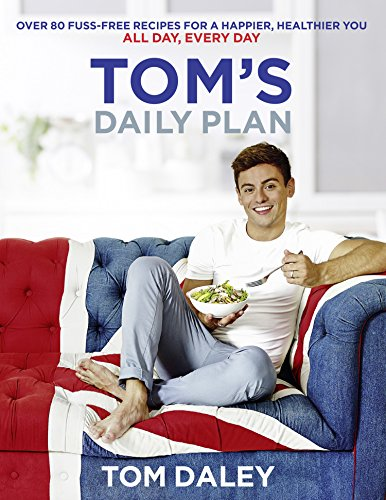 toms-daily-plan-healthy-eating-cookbook-fitness-guide-over-80-simple-nutritional-recipes-20-minute-e