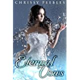 Eternal Vows (Book 1 in The Ruby Ring Saga) ~ Chrissy Peebles