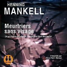 Meurtriers sans visage | Livre audio Auteur(s) : Henning Mankell Narrateur(s) : Marc-Henri Boisse