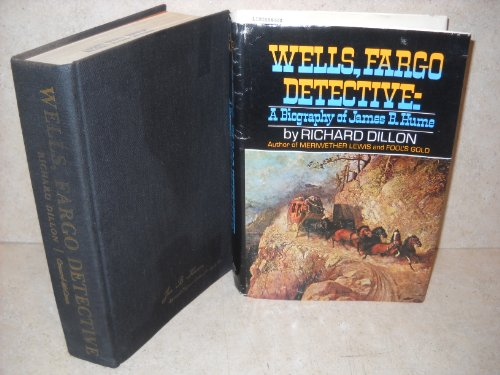 wells-fargo-detective-the-biography-of-james-b-hume