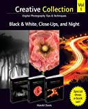 img - for Creative Collection , Black and White, Close-Ups, and Night book / textbook / text book