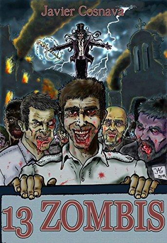 13 zombis de Javier Cosnava