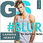 #Blur   Cambria Hebert