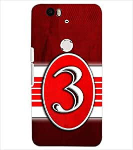 PrintDhaba NUMBER THREE D-6641 Back Case Cover for HUAWEI NEXUS 6P (Multi-Coloured)