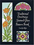 Traditional Doorways Stained Glass Pattern Book (Dover Pictorial Archives) cover image