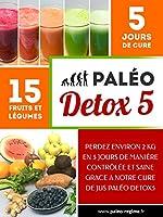 Pal�o DETOX5: Perdez environ 2 kg en 5 jours de mani�re contr�l�e et saine !