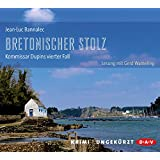 Bretonischer Stolz: Kommissar Dupins vierter Fall (Ungekürzte Lesung, 8 CDs)