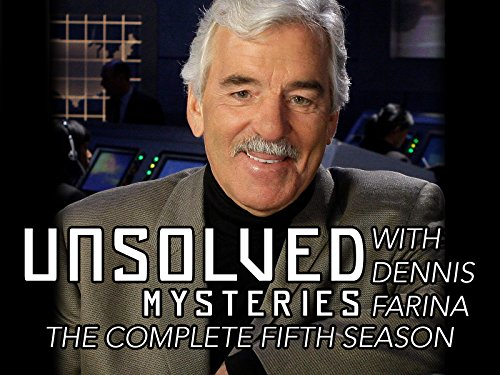 Unsolved Mysteries with Dennis Farina - Season 5