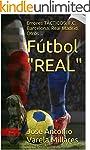 """F�tbol """"REAL"""": Errores T�CTICOS. F.C...."""