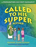 img - for Called to His Supper: A Preparation for First Eurcharist book / textbook / text book