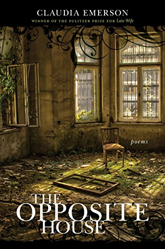 The Opposite House: Poems (Southern Messenger Poets) (The Opposite House compare prices)