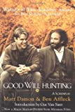 img - for Good Will Hunting: A Screenplay book / textbook / text book