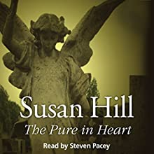 The Pure in Heart: Simon Serrailler 2 | Livre audio Auteur(s) : Susan Hill Narrateur(s) : Steven Pacey