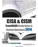 CISA & CISM ExamFOCUS Study Notes & Review Questions 2014