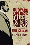 Rudyard Kiplings Tales of Horror and Fantasy