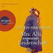 Helen Simonson: Mrs Alis unpassende Leidenschaft