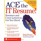 Ace the IT Resume! ~ Paula Moreira