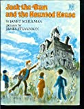 Jack the Bum and the Haunted House (Greenwillow Read-Alone Books) (068880067X) by Schulman, Janet