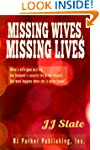 Missing Wives, Missing Lives: True St...