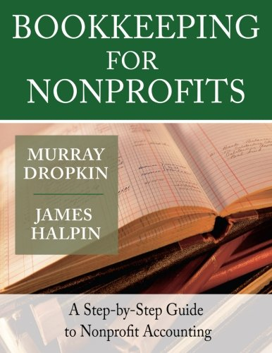 Bookkeeping for Nonprofits: A Step-by-Step Guide to...