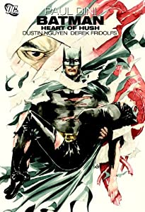 Batman: Heart of Hush by Paul Dini and Dustin Nguyen
